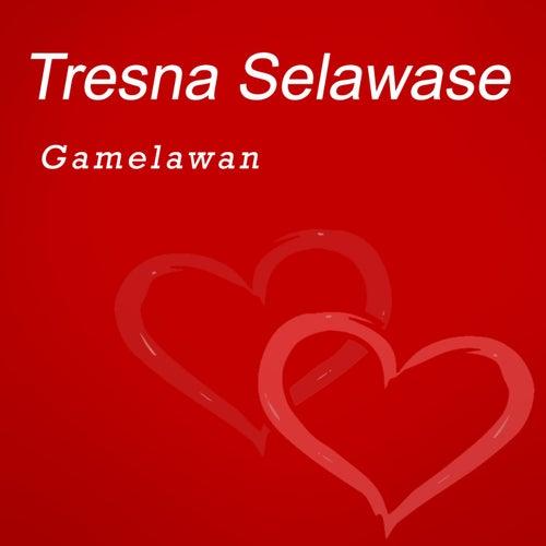 Tresna Selawase by Gamel Awan