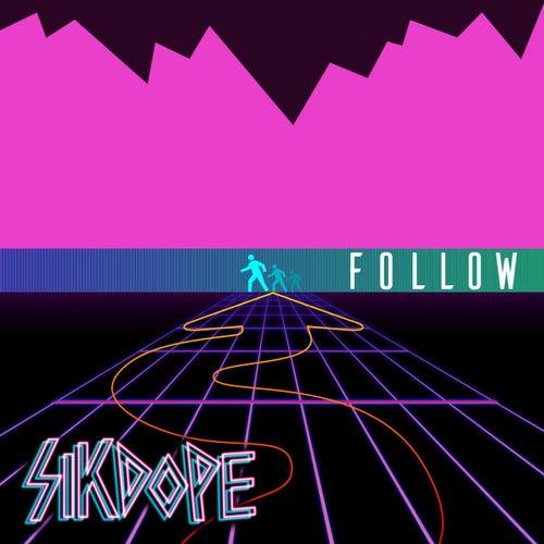 Follow von Sikdope
