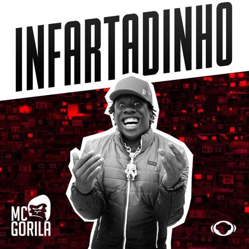 Infartadinho de Mc Gorila