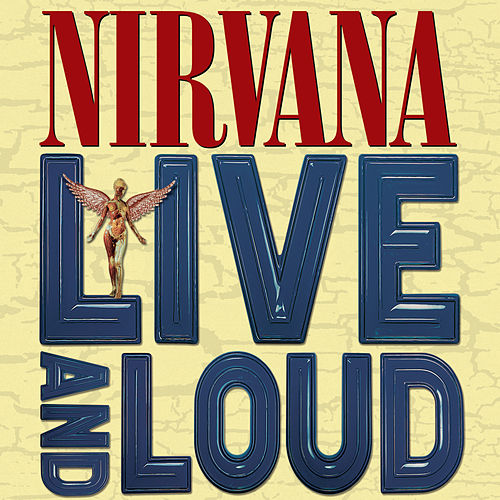 Live and Loud de Nirvana