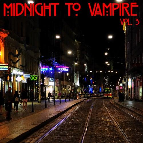 DJ Central Midnight to Vampire Vol, 3 by Various Artists