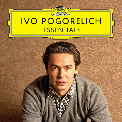 Ivo Pogorelich - The Essentials by Ivo Pogorelich