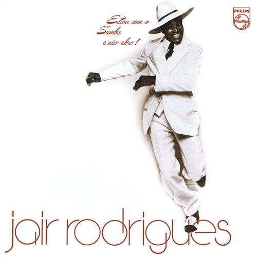 Estou Com O Samba E Não Abro de Jair Rodrigues