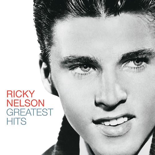 Greatest Hits by Ricky Nelson