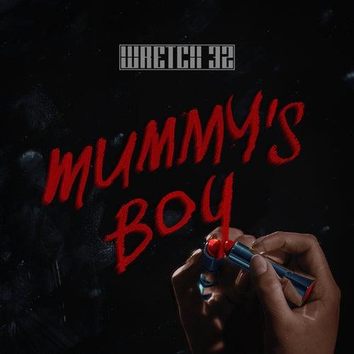 Mummy's Boy by Wretch 32