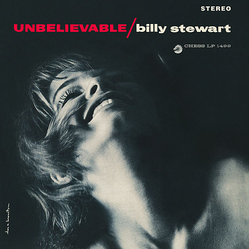 Unbelievable by Billy Stewart