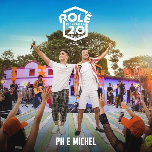 Rolê Diferente 2.0 (Ao Vivo Em Goiânia / 2019 / Vol. 1) de PH e Michel