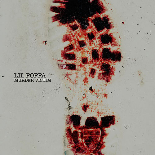Murder Victim by Lil Poppa