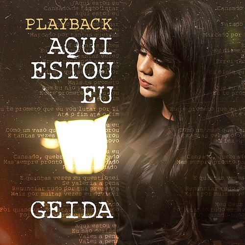 Aqui Estou Eu (Playback) von Geida