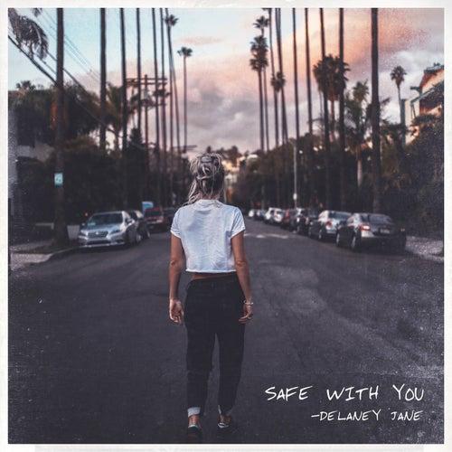 Safe with You von Delaney Jane