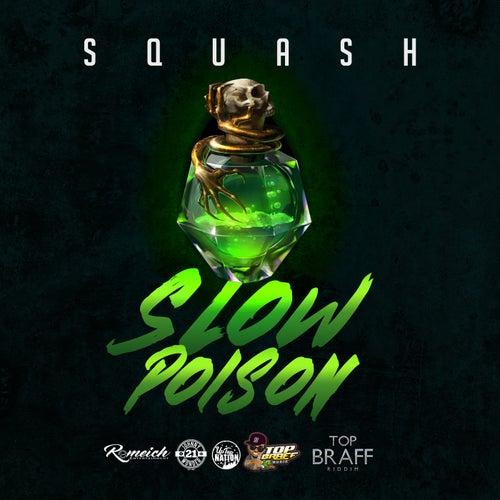 Slow Poison de SQUASH!