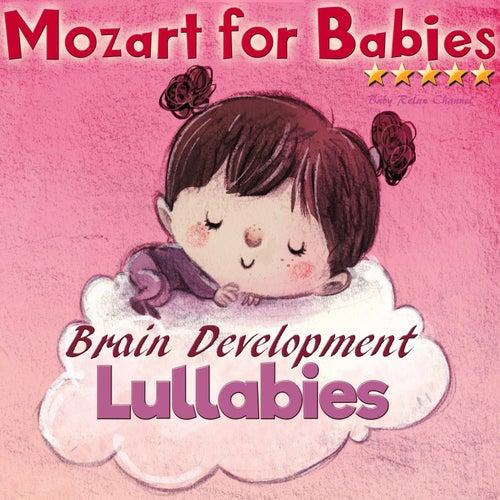 Mozart for Babies: Brain Development Lullabies de Baby Relax Channel