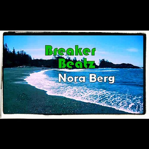 Breaker Beatz by Nora Berg
