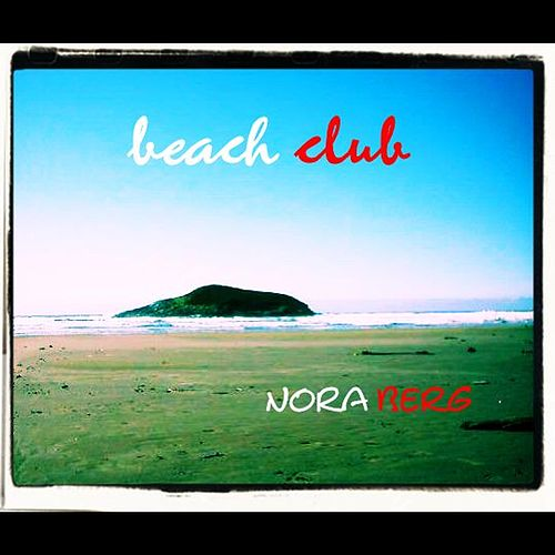 Beach Club by Nora Berg