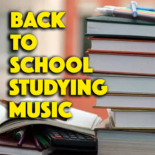 Back To School Studying Music de Various Artists