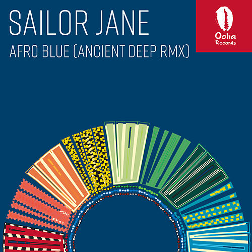 Afro Blue (Ancient Deep Remix) by Sailor Jane