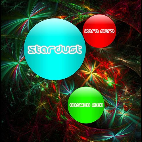 Stardust (Cosmic Mix) by Nora Berg