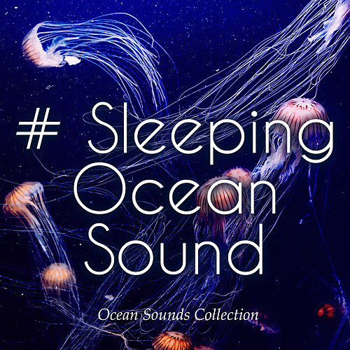 # Sleeping Ocean Sound de Ocean Sounds Collection (1)
