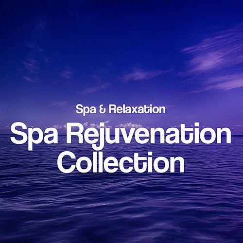 Spa Rejuvenation Collection by S.P.A