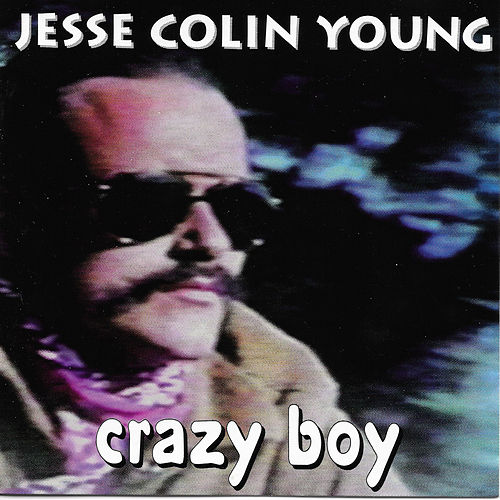 Crazy Boy de Jesse Colin Young