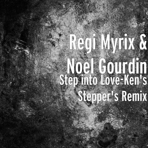 Step into Love (Ken's Stepper's Remix) de Regi Myrix