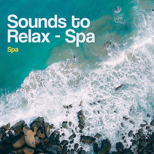Sounds to Relax - Spa by S.P.A