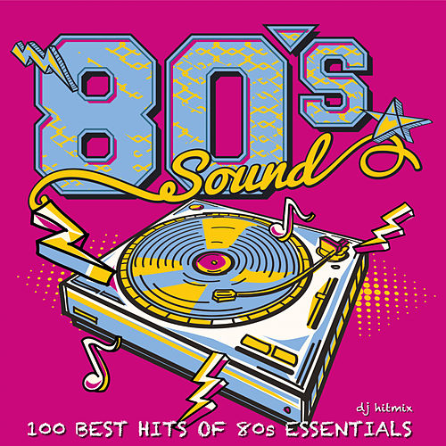 100 Best Hits Of '80's Essentials de DJ Hitmix