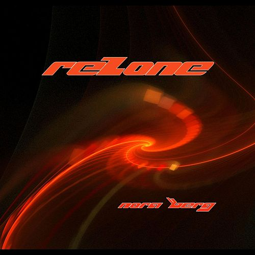 Rezone by Nora Berg