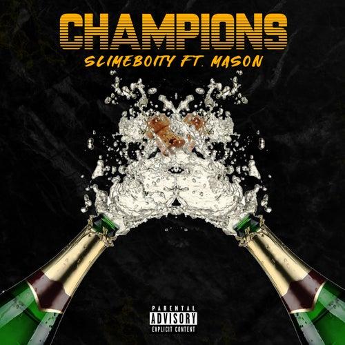 Champions von Slimeboity