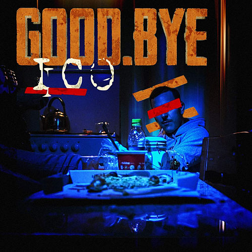 Good.Bye by Ico
