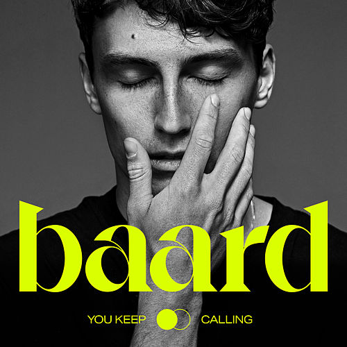You Keep Calling by Baard