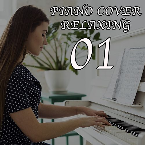 Piano Cover Relaxing 01 by Natally