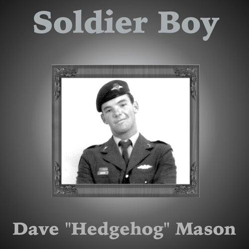 Soldier Boy von Dave Mason