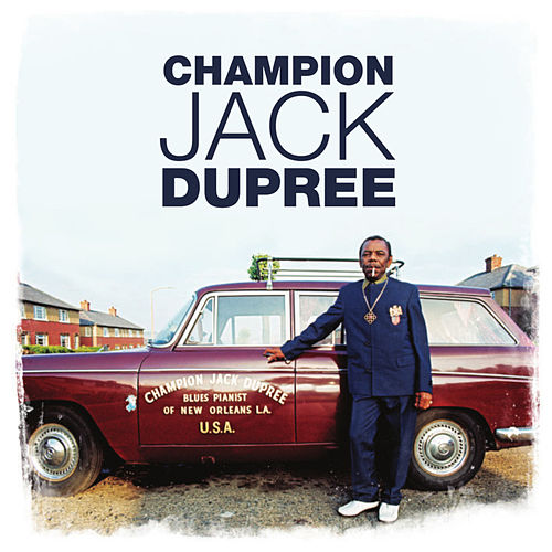 Blues Pianist of New Orleans, Vol. 1 by Champion Jack Dupree