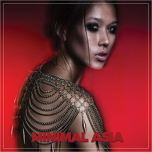 Minimal Asia by Various Artists