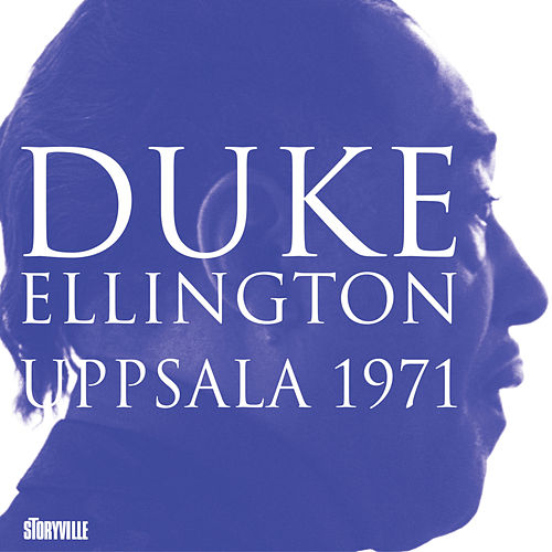 Uppsala 1971 von Duke Ellington