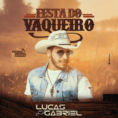 Festa do Vaqueiro by Lucas Gabriel