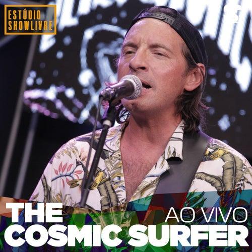 The Cosmic Surfer no Estúdio Showlivre (Ao Vivo) de Cosmic Surfer