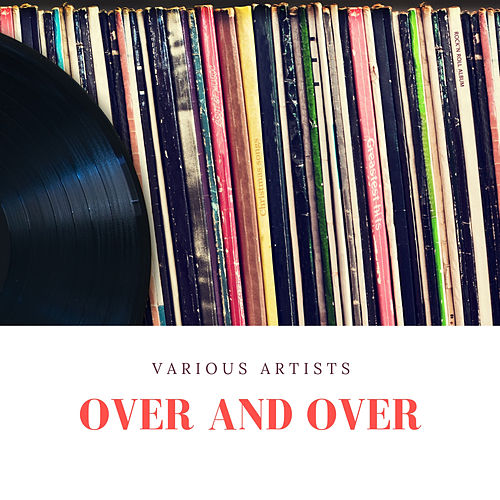 Over and Over de Various Artists