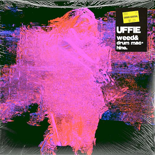 Weed & Drum Machine de Uffie