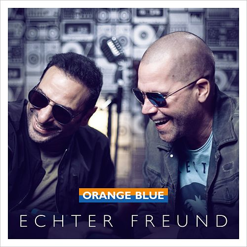 Echter Freund (Radio Edit) von Orange Blue