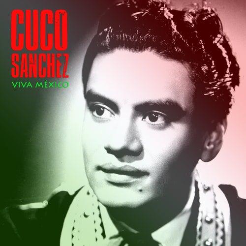 Viva México (Remastered) de Cuco Sanchez
