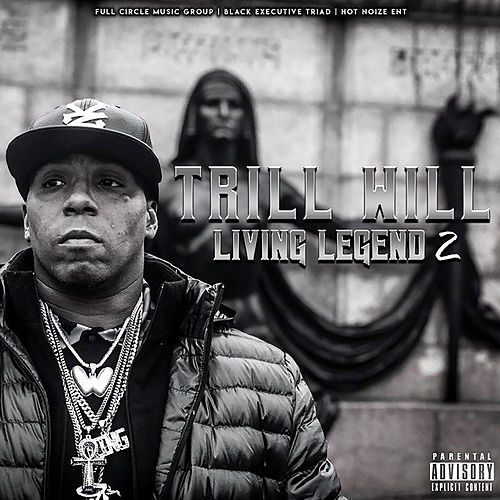 Living Legend 2 by Trill Will