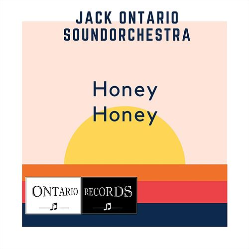 Honey Honey de Jack Ontario Soundorchestra