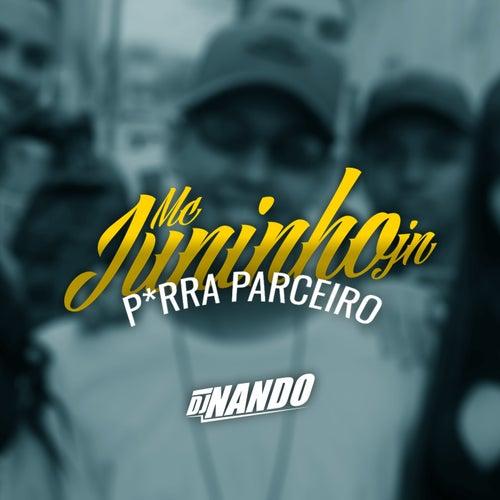 Porra Parceiro by Dj Nando