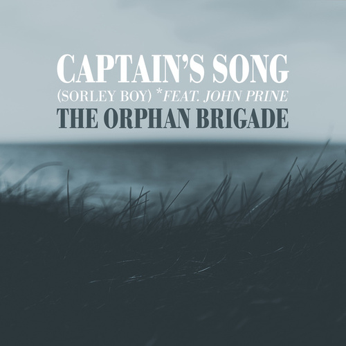 Captain's Song (Sorley Boy) by The Orphan Brigade