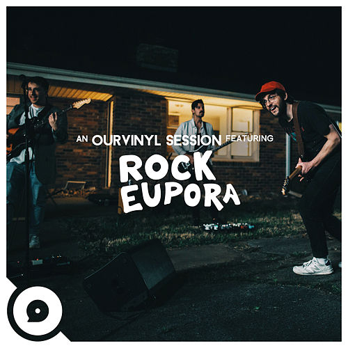 In the Morning (Ourvinyl Sessions) by Rock Eupora