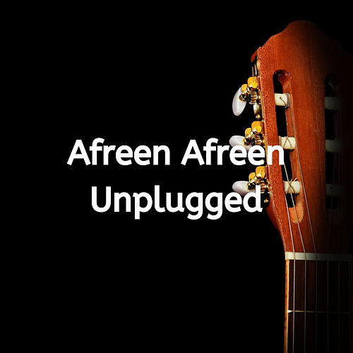 Afreen Afreen Unplugged by Folk Studios
