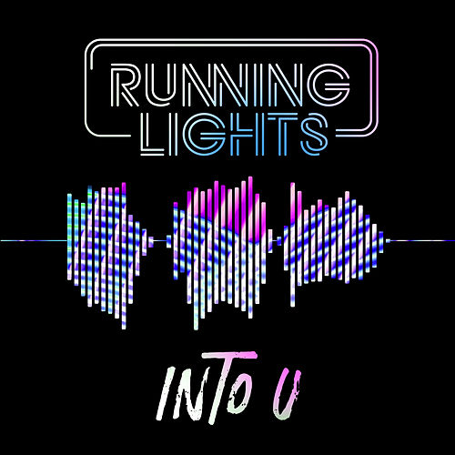 Into U by Running Lights