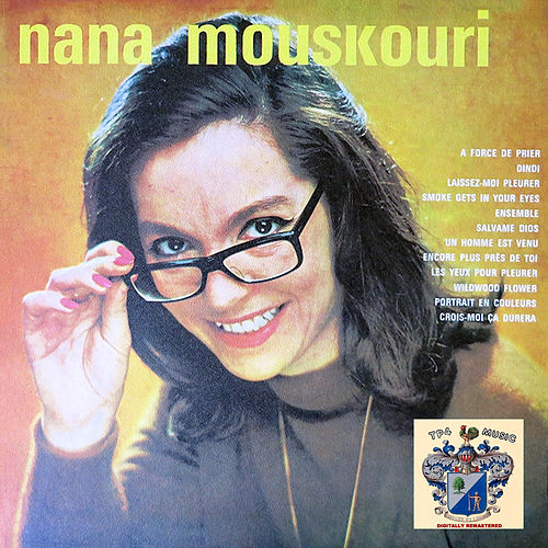 A Force De Prier von Nana Mouskouri